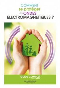 livre Bruno David comment se proteger des ondes électromagnétiques
